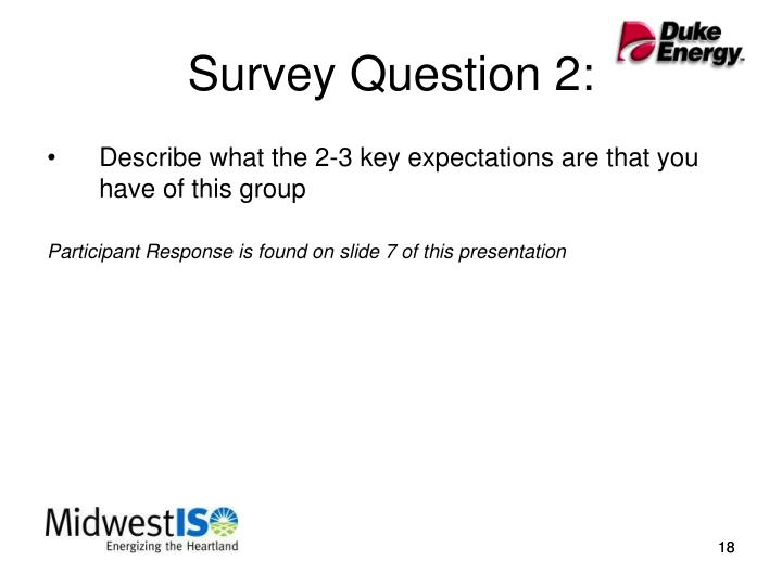 Survey Question 2: