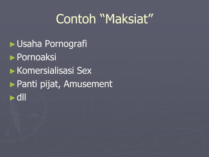 "Contoh ""Maksiat"""