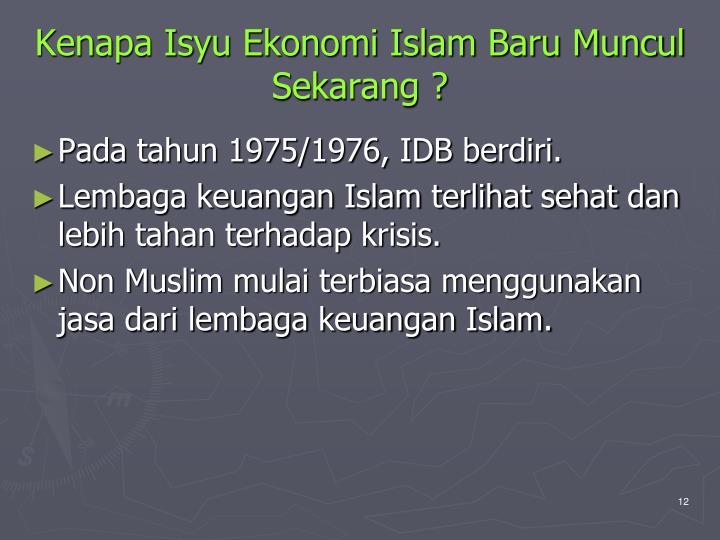 Kenapa Isyu Ekonomi Islam Baru Muncul Sekarang ?