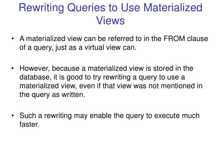 materialized view query re write a sentence