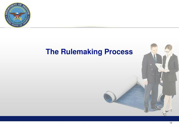 The Rulemaking Process