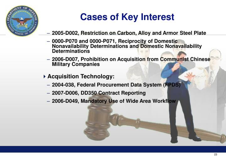 Cases of Key Interest
