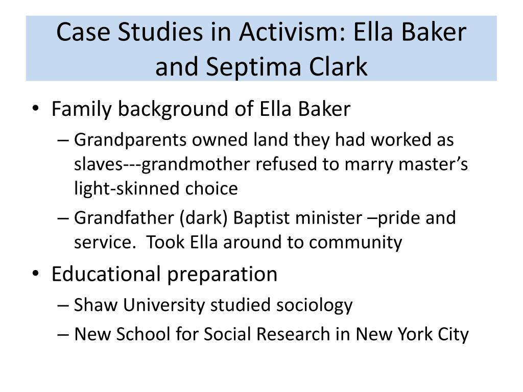 Case Studies in Activism: Ella Baker and