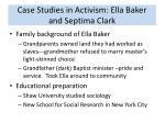 case studies in activism ella baker and septima clark