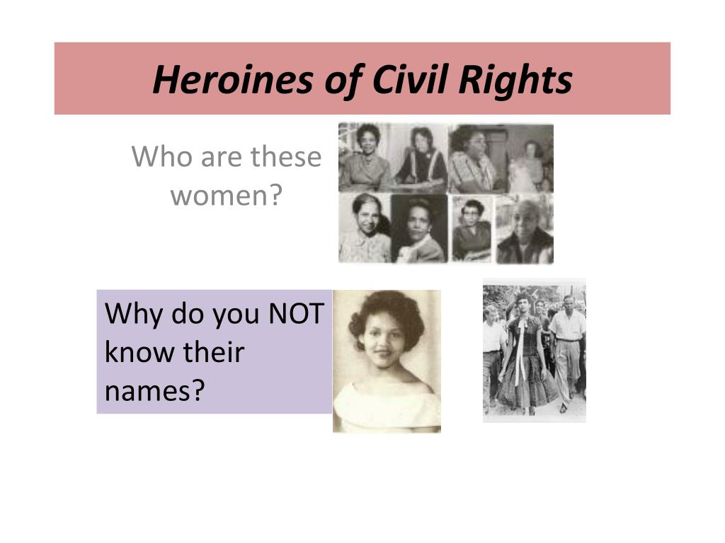 Heroines of Civil Rights