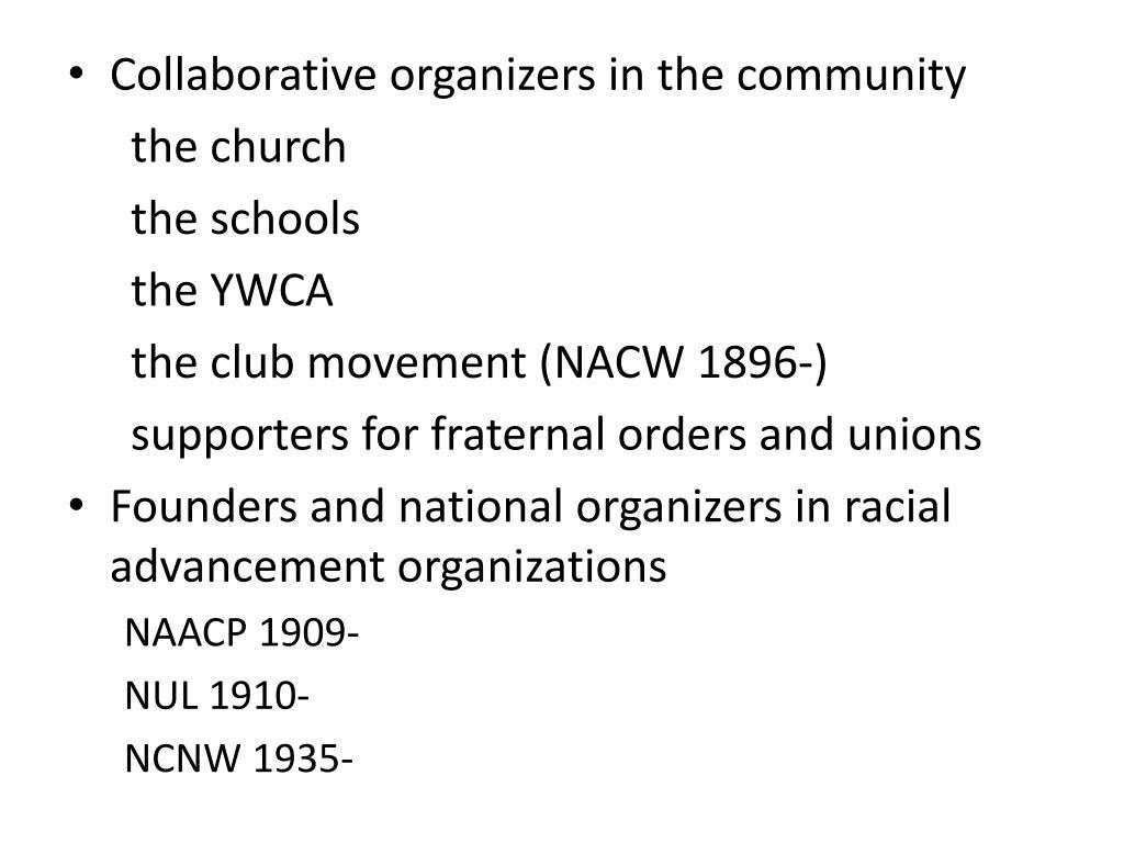 Collaborative organizers in the community