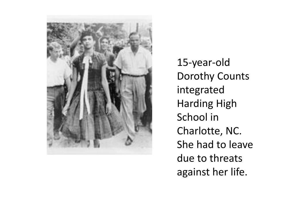 15-year-old Dorothy Counts integrated Harding High School in Charlotte, NC.