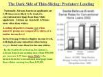 the dark side of thin slicing predatory lending