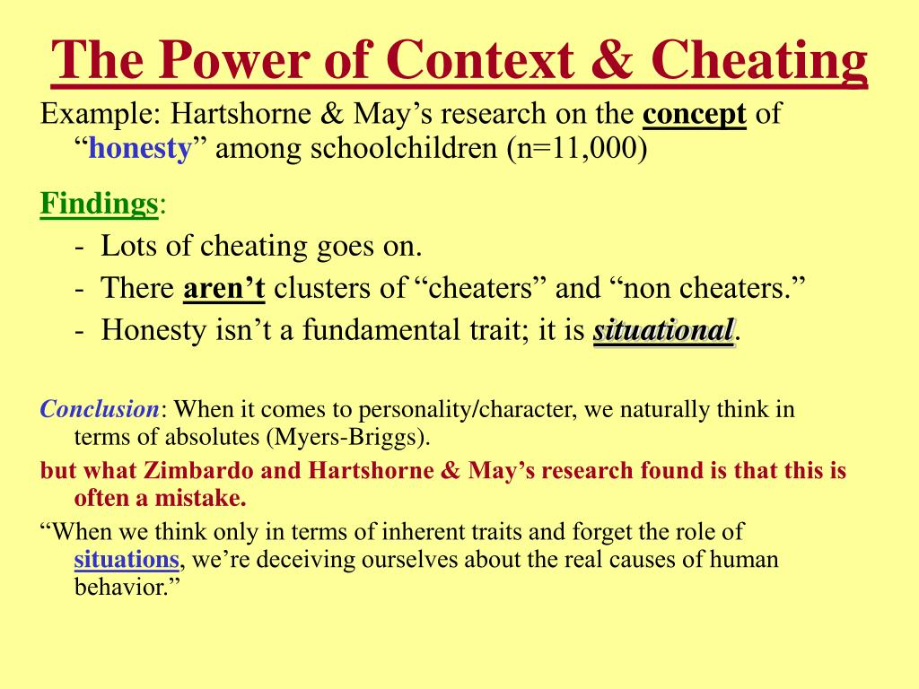 The Power of Context & Cheating