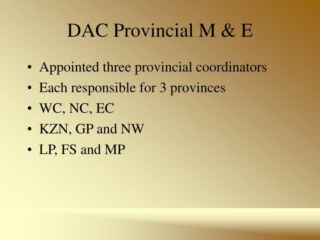 DAC Provincial M & E