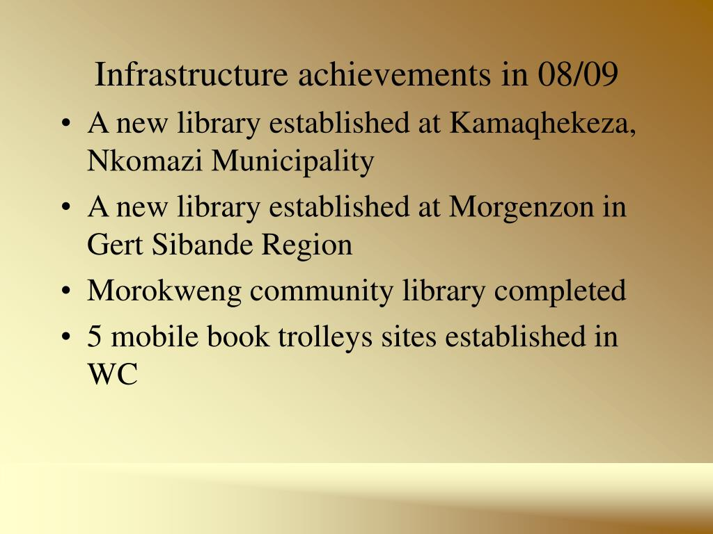Infrastructure achievements in 08/09
