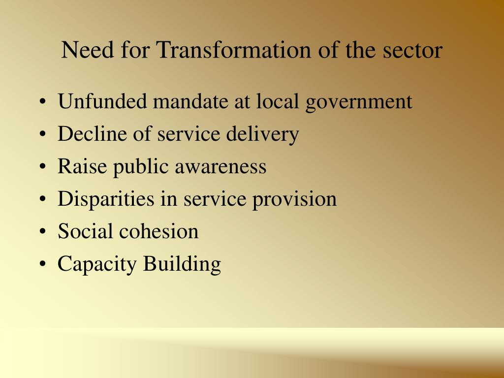 Need for Transformation of the sector