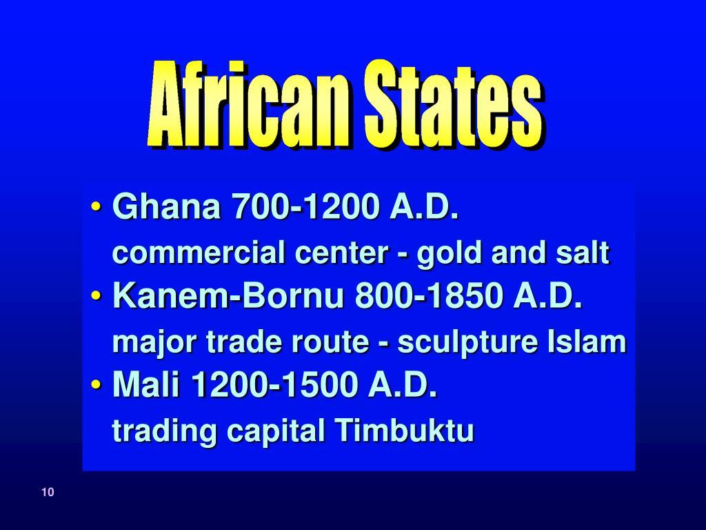 Ghana 700-1200 A.D.