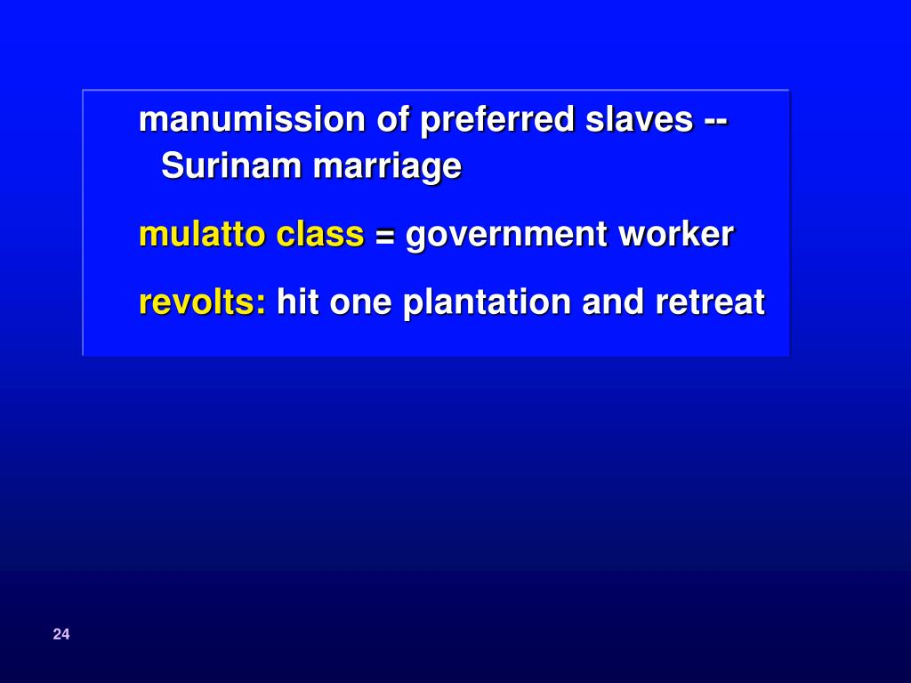 manumission of preferred slaves --