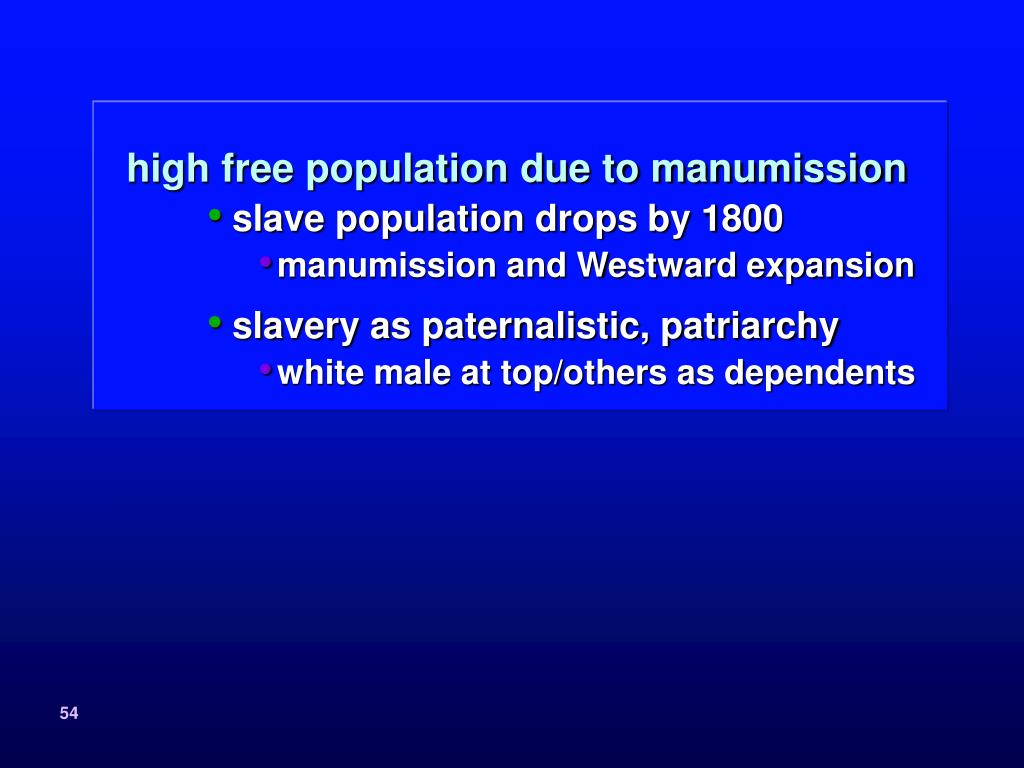 high free population due to manumission