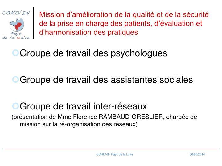 Mission damlioration de la qualit et de la scurit de la prise en charge des patients, dvaluation et dharmonisation des pratiques