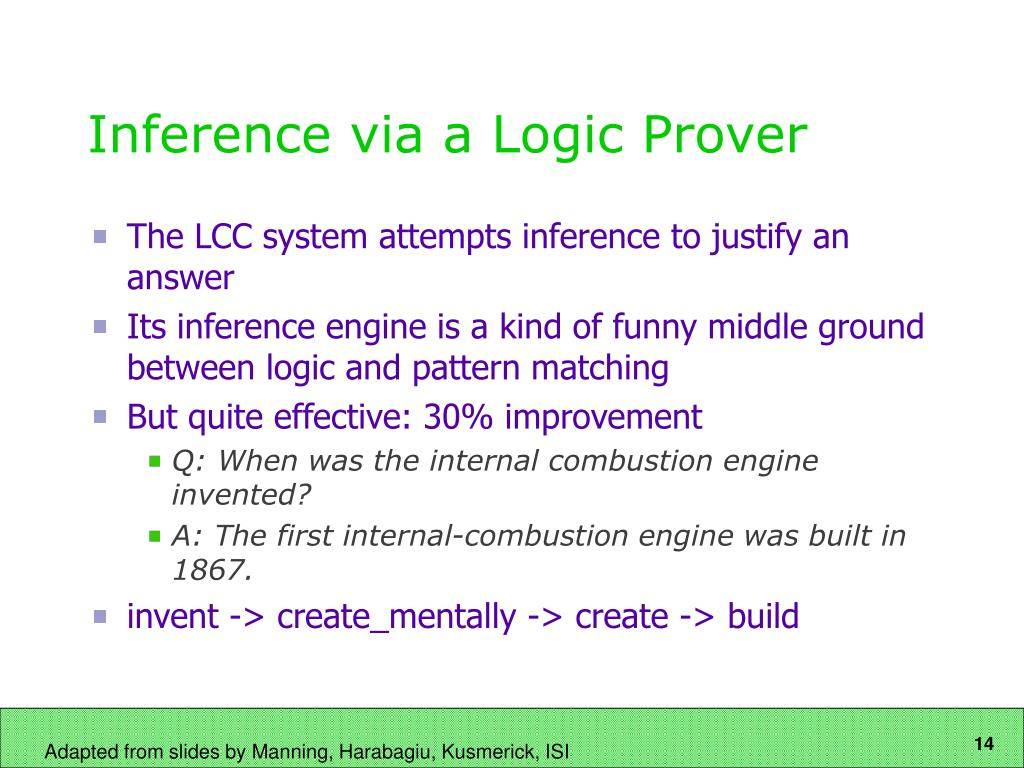Inference via a Logic Prover