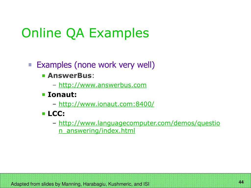 Online QA Examples