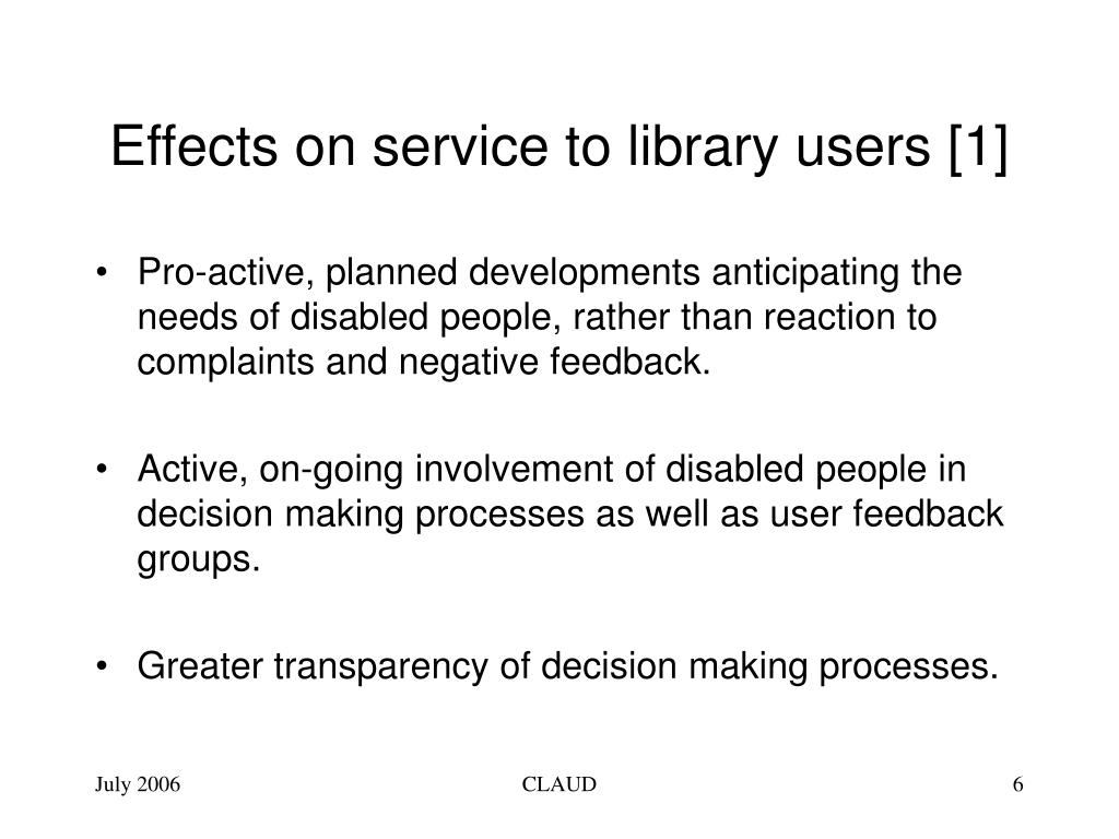 Effects on service to library users [1]
