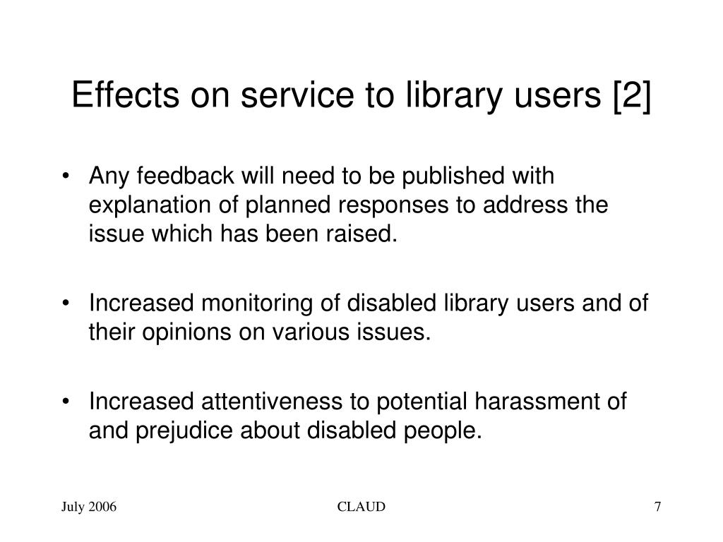 Effects on service to library users [2]