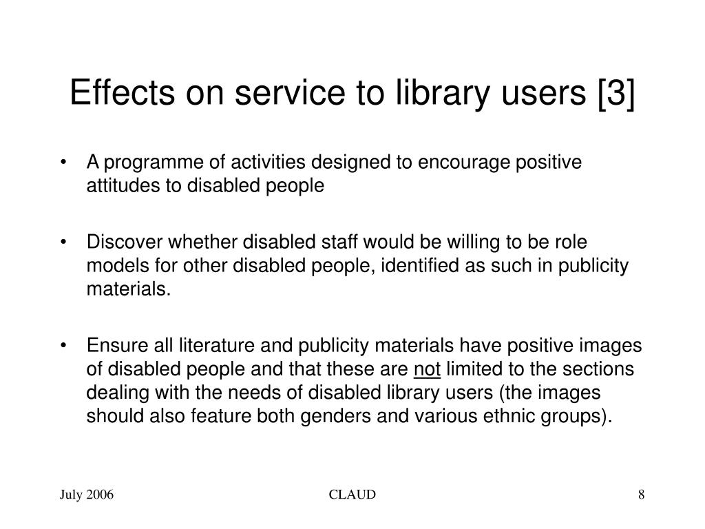 Effects on service to library users [3]