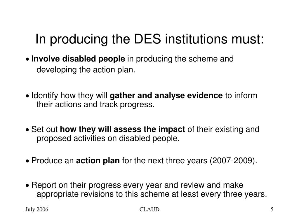 In producing the DES institutions must: