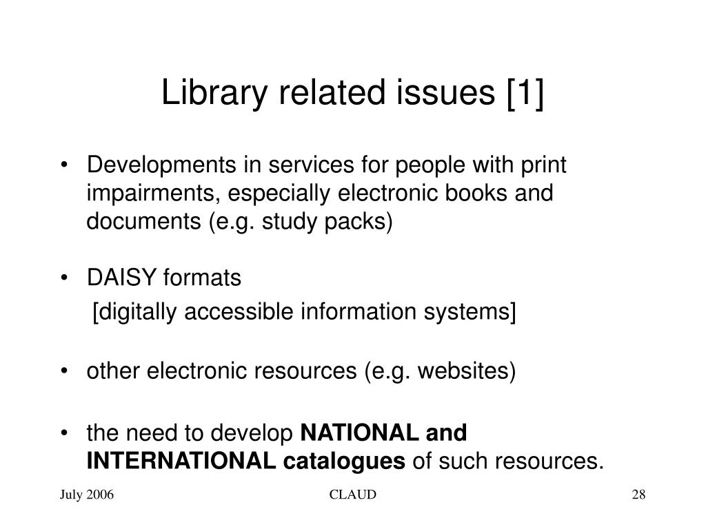 Library related issues [1]