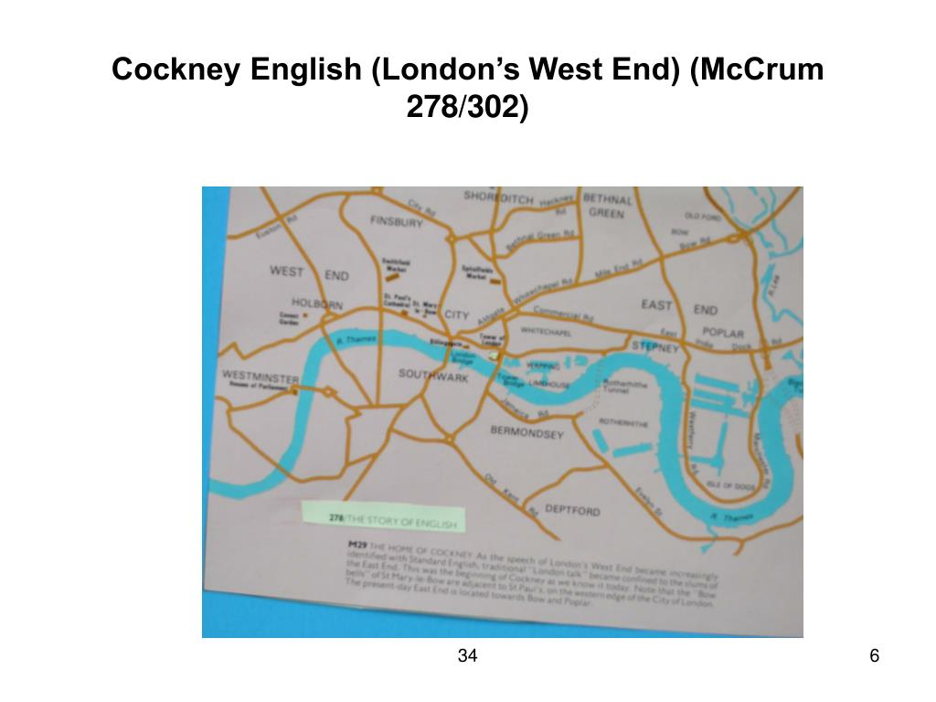 Cockney English (London's West End) (McCrum 278/302)