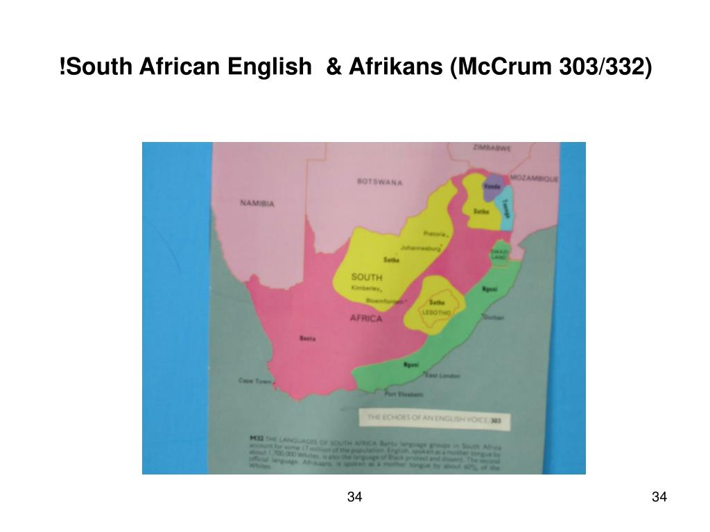 !South African English  & Afrikans (McCrum 303/332)