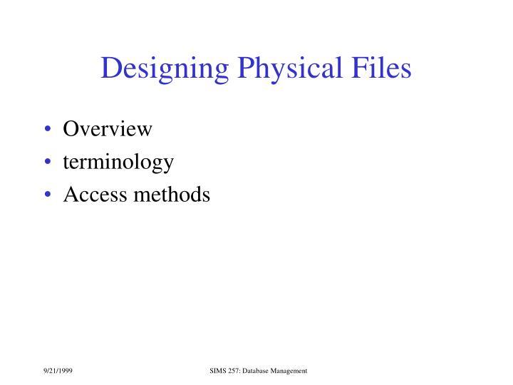 Designing Physical Files