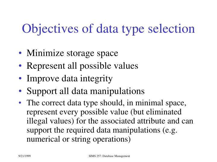 Objectives of data type selection