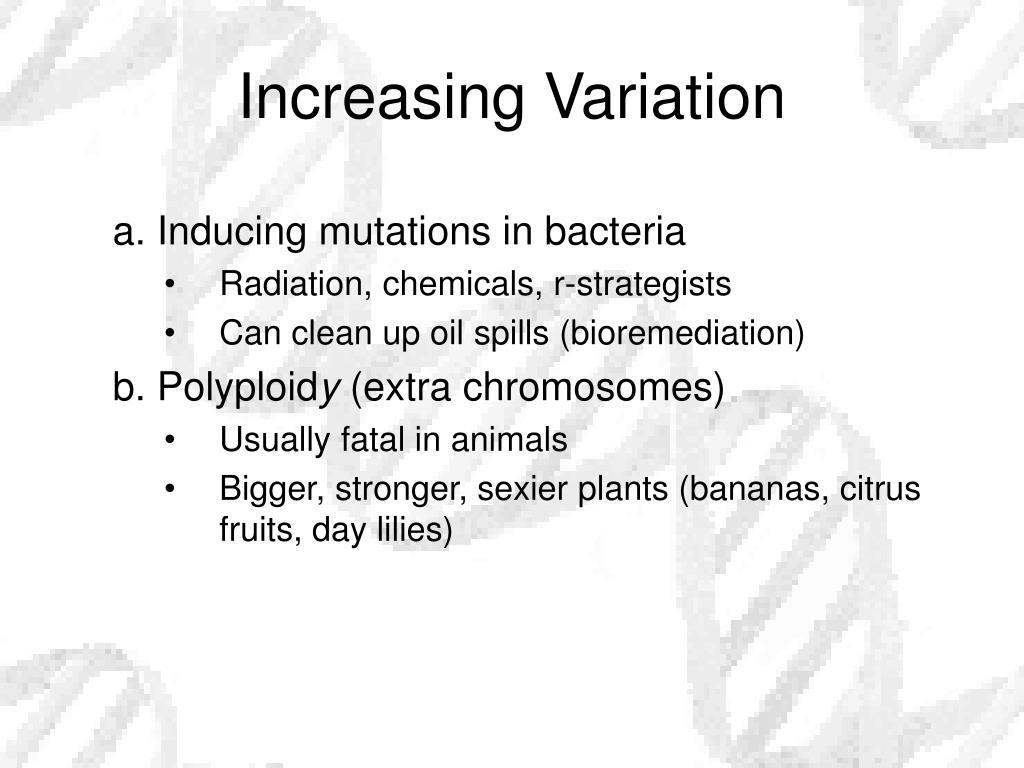 Increasing Variation