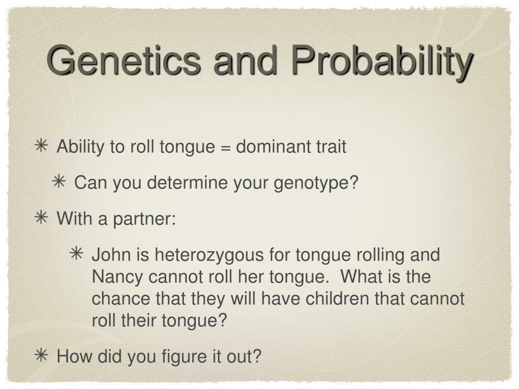 Genetics and Probability