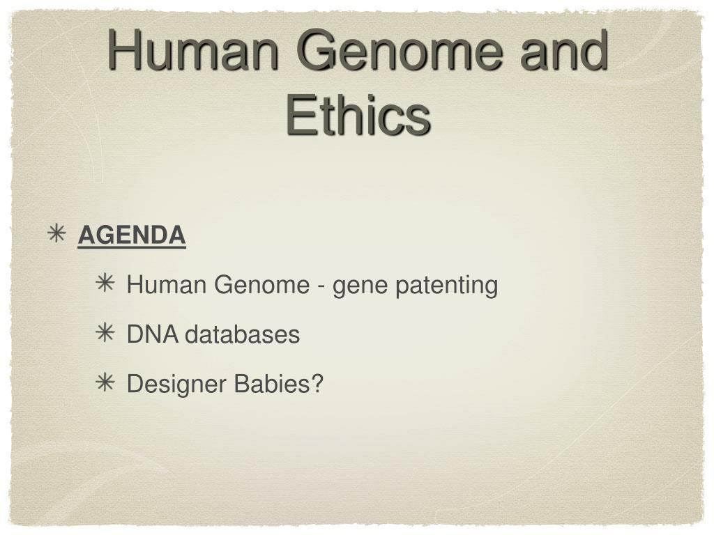 Human Genome and Ethics