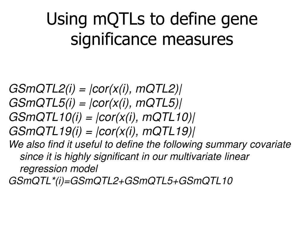 Using mQTLs to define gene significance measures