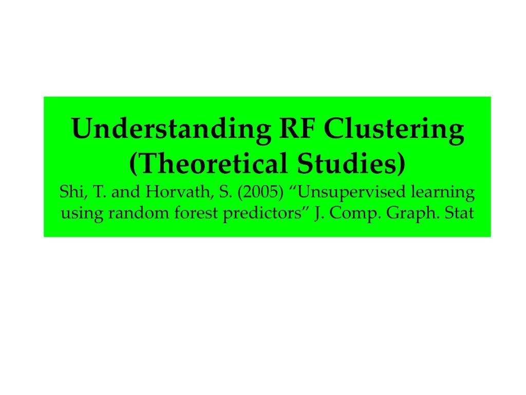 Understanding RF Clustering