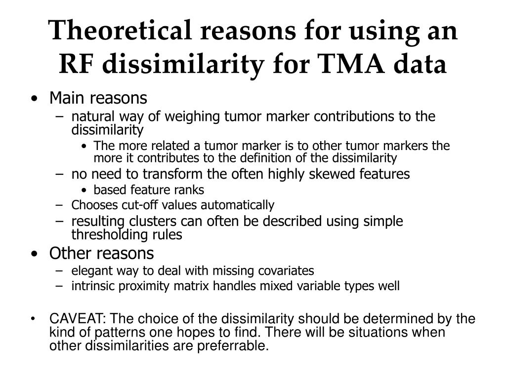 Theoretical reasons for using an RF dissimilarity for TMA data