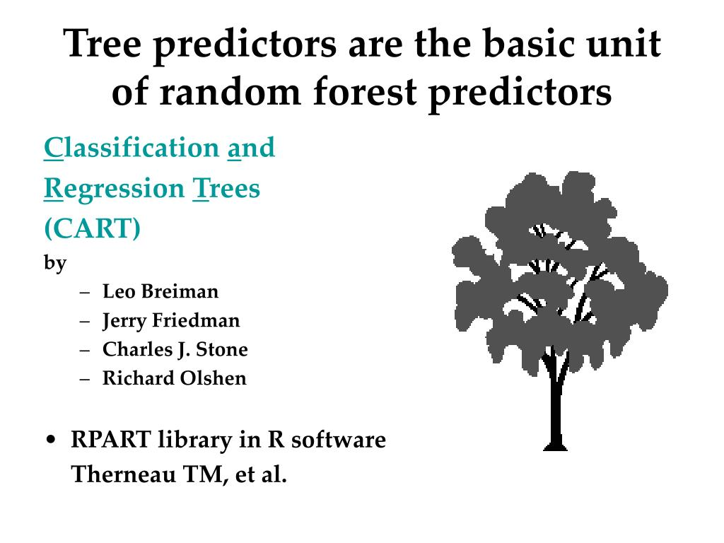 Tree predictors are the basic unit of random forest predictors