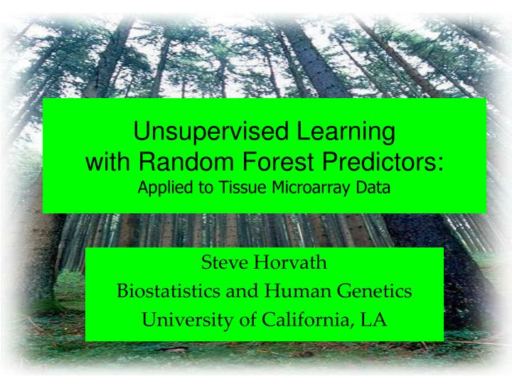 Unsupervised learning with random forest predictors applied to tissue microarray data l.jpg
