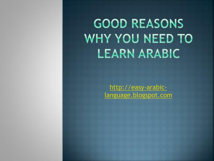 Good reasons why you need to learn arabic
