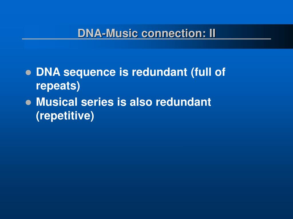 DNA-Music connection: II