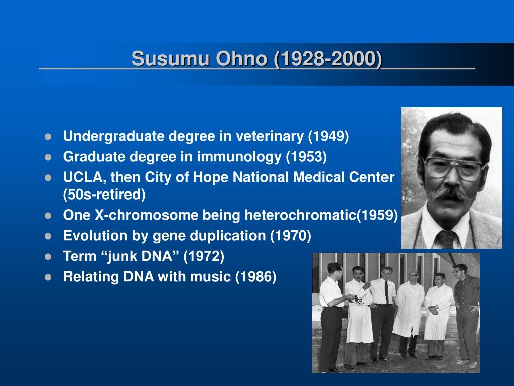 Susumu Ohno (1928-2000)