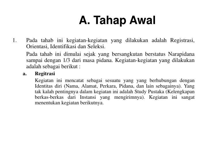 A. Tahap Awal