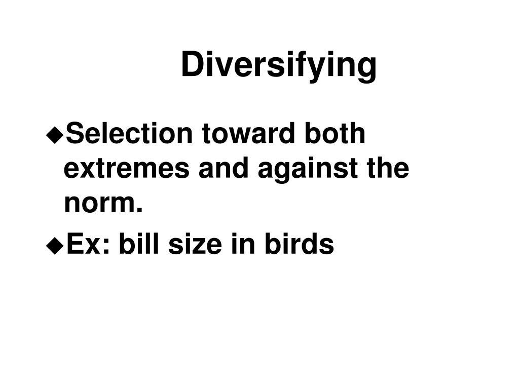 Diversifying
