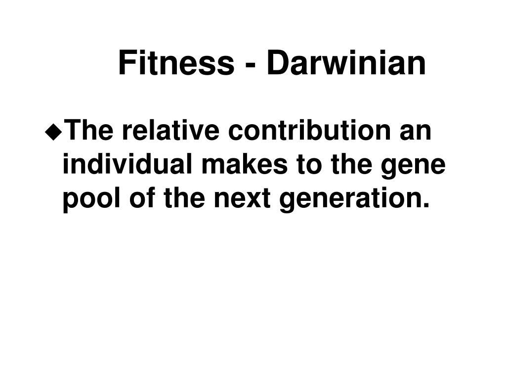 Fitness - Darwinian
