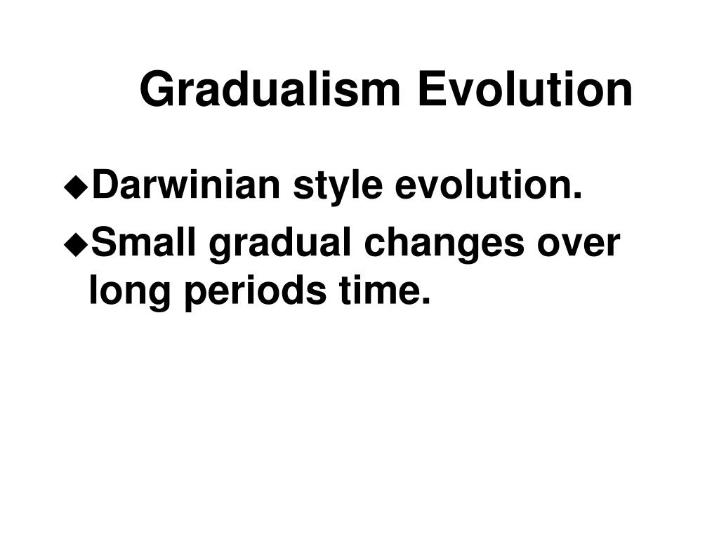 Gradualism Evolution