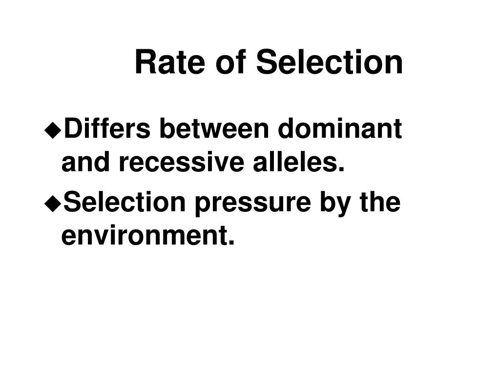 Rate of Selection