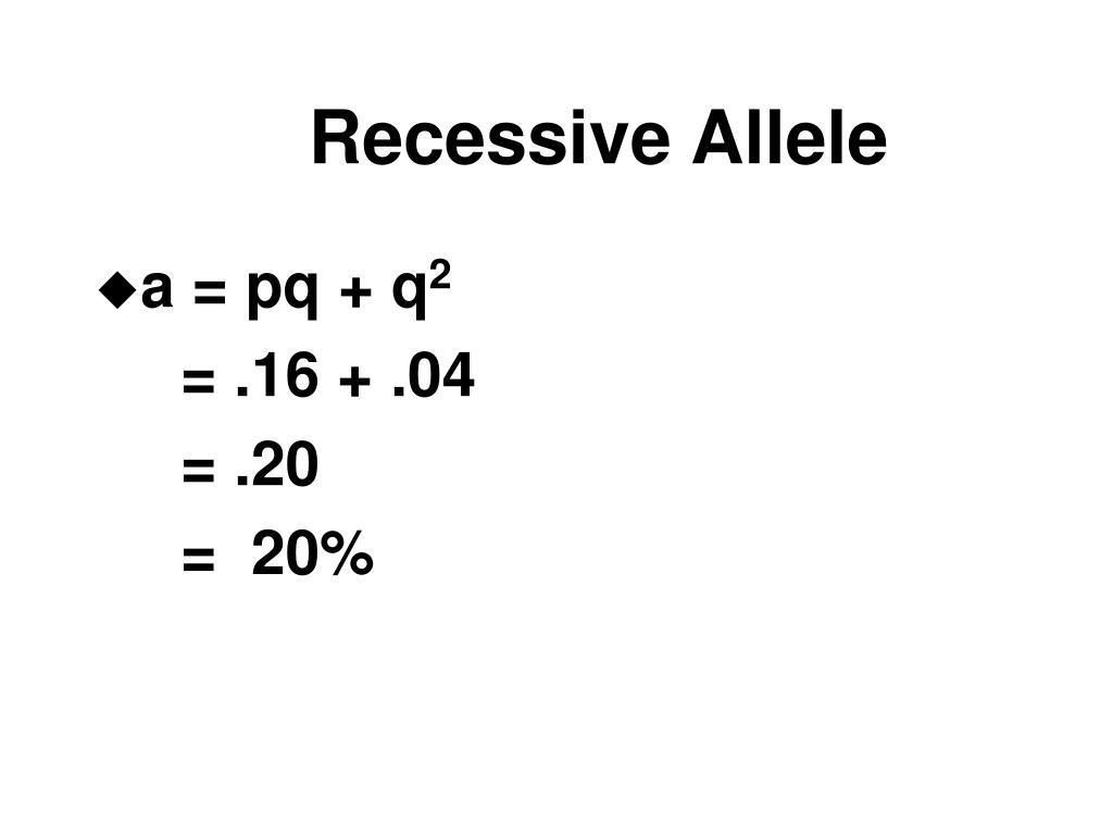 Recessive Allele