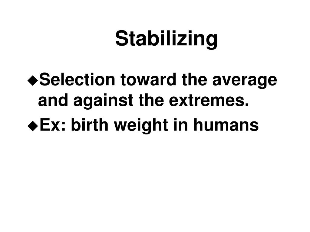 Stabilizing