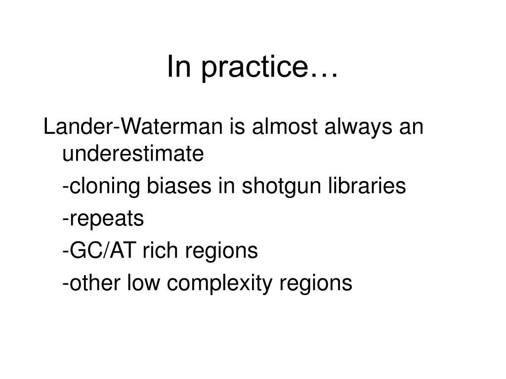 In practice…